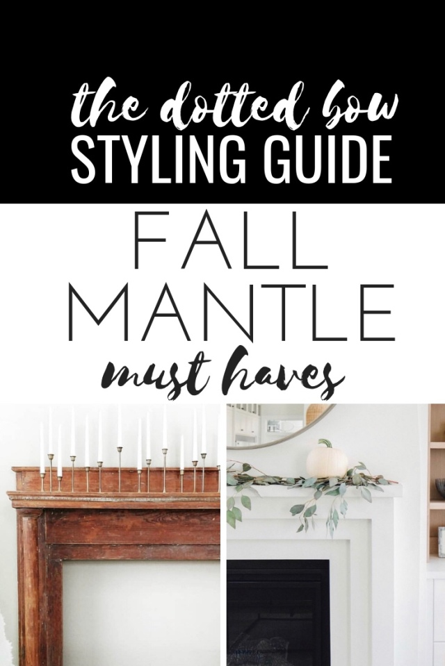 Fall mantle styling guide by the dotted bow how to decorate the perfect fall mantlescape