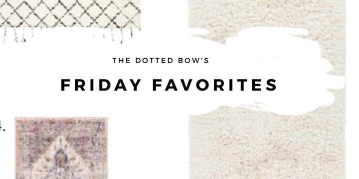 Friday Favorites- 5 Cozy Spring Rugs to Brighten AnySpace